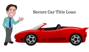 Secure Car Title Loan